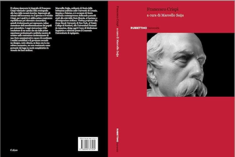 """""""Francesco Crispi"""", il libro dello storico messinese Marcello Saija sarà presentato a Roma"""